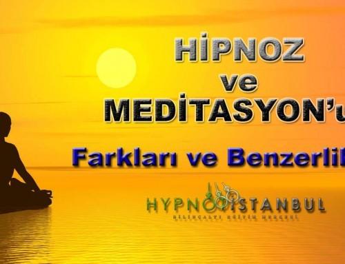 Meditasyon ve Hipnoz – Farklılıkları ve Benzerlikleri